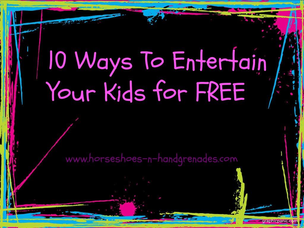 10WaysToEntertainYourKids