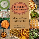 13 Holiday Side Dishes (with 5 Or Fewer Ingredients)