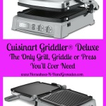 Cuisinart Griddler® Deluxe – The Only Grill, Griddle or Press You'll Ever Need