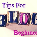 10 Down & Dirty Blogging Tips for Beginners