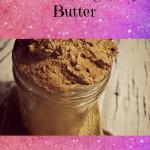 DIY Bronzing Body Butter