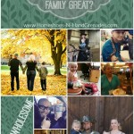 What Makes Your Family Great?