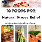 10 Foods For Natural Stress Relief