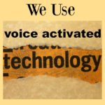 How Can We Use Voice Activated Technology?